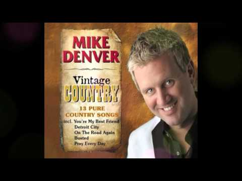 Mike Denver ~ On The Road Again