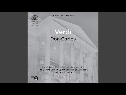 Don Carlos: Act II Part II: Perduto Ben, Mio Sol Tesor (Carlo, Elisabeth)
