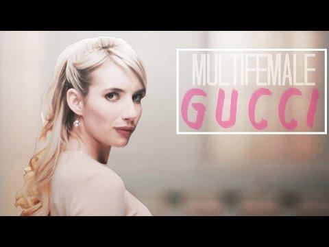 Multifemale || Gucci