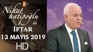 Nihat Hatipoğlu ile İftar - 13 Mayıs 2019