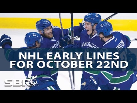 Early Lines Report For Saturday Oct 22nd NHL Action