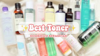 Toner Terbaik - oily combination skin