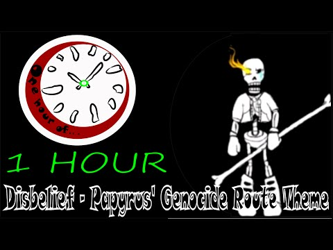 [Undertale] Disbelief - Papyrus' Genocide Route Theme  1 hour | One Hour of...