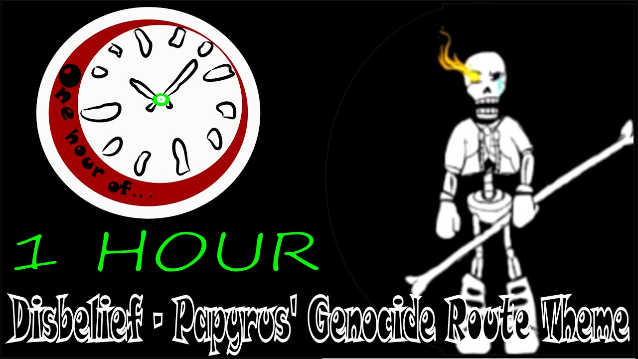 [Undertale] Disbelief - Papyrus' Genocide Route Theme 1 hour | One Hour  of