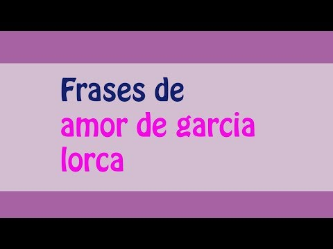 Frases De Federico Garcia Lorca Top 2018 Frases De Amistad Es