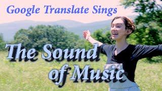 Repeat youtube video Google Translate Sings: