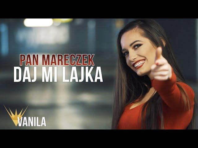 Pan Mareczek - Daj Mi Lajka (Oficjalny teledysk) DISCO POLO 2019