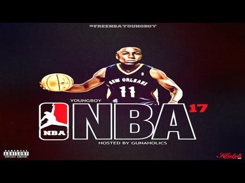 NBA YoungBoy - NBA '17 [Hosted By GunAHolics] (Full Mixtape)