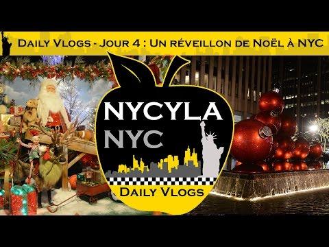 [Daily Vlogs NyCyLa NYC] Jour 4 - Un réveillon de Noël à NYC