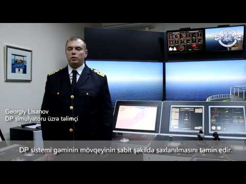 Training in DP2 simulator at Training Center of Azerbaijan Caspian Shipping Company