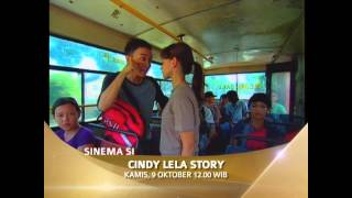 Sinema Siang : CINDY LELA STORY