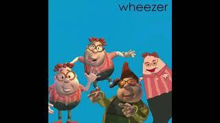 Wheezer - Say it Ain't So