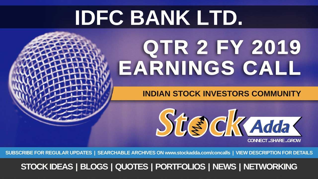 IDFC Bank Ltd Investors Conference Call Qtr2 FY19