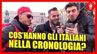 Cos'hanno gli Italiani nella Cronologia? - [INTERVISTE IMBARAZZANTI] - theShow