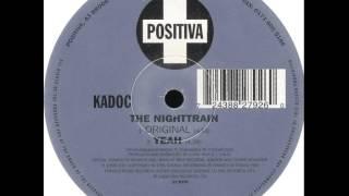 Kadoc - Yeah
