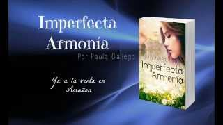 """Imperfecta Armonía"" book trailer oficial"