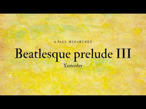 yesterday---beatlesque-prelude-iii---juan-carlos-acevedo