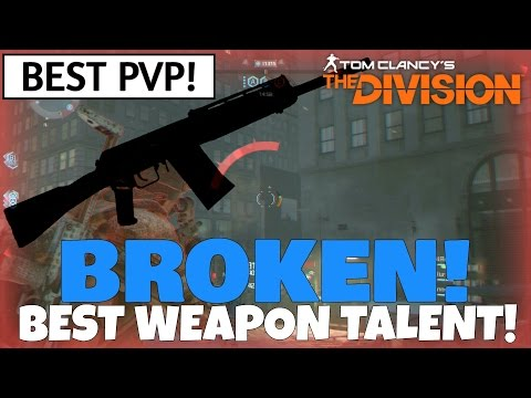 The Division: BEST PVP WEAPON TALENT EVER! BROKEN! Last Stand PVP!