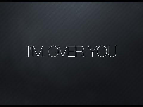 Bryan James - I'm Over You (Lyric Video)