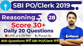 2:00 PM - SBI PO/Clerk 2019 | Reasoning by Puneet Sir | 800 Reasoning Questions (Day #28)