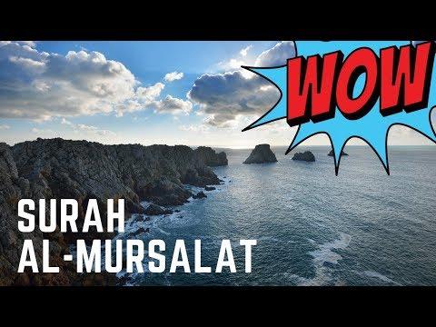 Best Quran Recitation Amazing    Surah Al-Mursalat    Emotional Quran Recitation