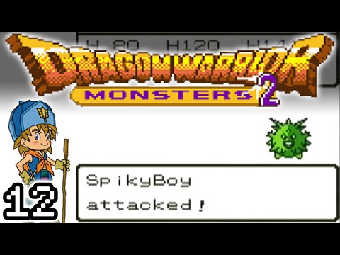 Dragon Warrior Monsters 2, Part 12: In Search Of SpikyBoy!
