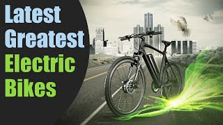 Top 5 New Electric Bikes Available for order Now!