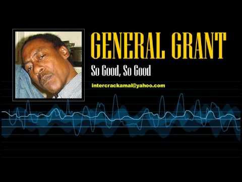 General Grant - So Good