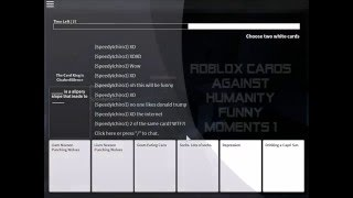 Roblox Cards Against Humanity Funny moments #1