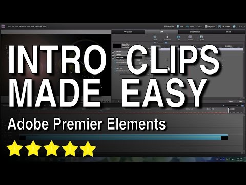 Video Intro Clips Made Easy with Adobe Premiere Elements