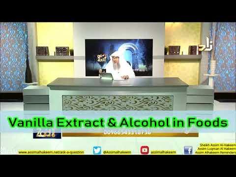Vanilla Extract in Foods - Sheikh Assim Al Hakeem