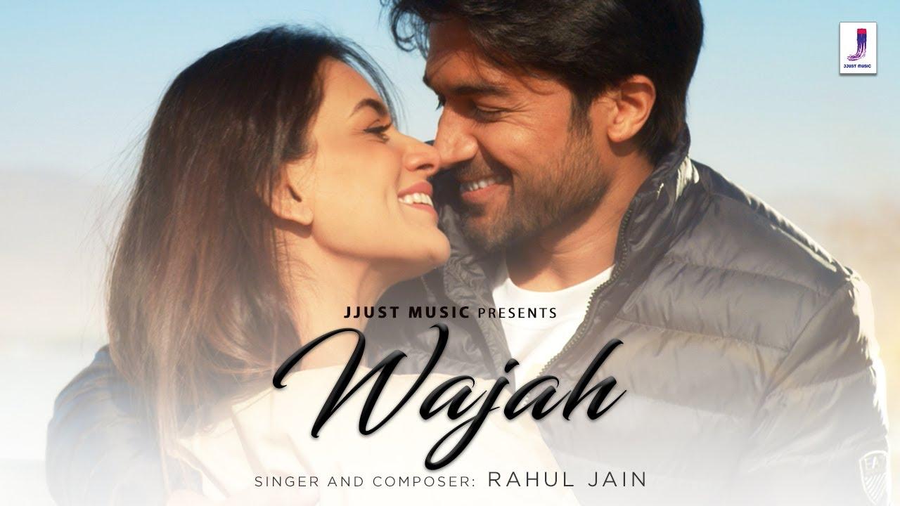 Download Wajah   Official Video   Rahul Jain   Smriti Khanna   Gautam Gupta   Rayhaan Patni   Jjust Music