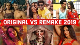 Original Vs Remake 2019 - Which Song Do You Like the Most - Bollywood Remake Songs 2019