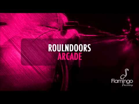RoulnDoors - Arcade (Original Mix) [Flamingo Recordings]