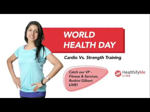 World Health Day Special: 'Cardio v/s Strength Training' ft. Roshini Gilbert