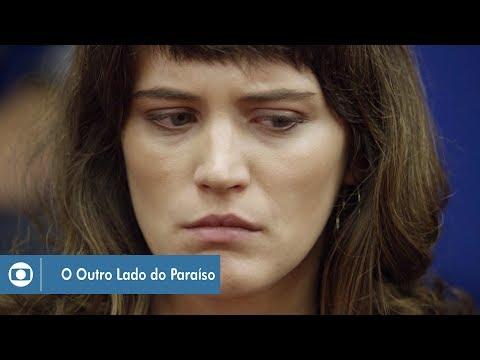 O Outro Lado do Paraíso: capítulo 105 da novela, quarta, 21 de fevereiro, na Globo
