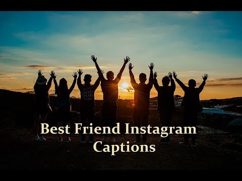 Best instagram captions with friends