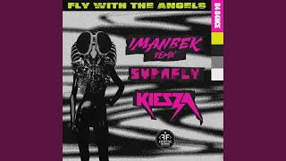 Play Fly With The Angels (feat. Kiesza) - Imanbek Remix
