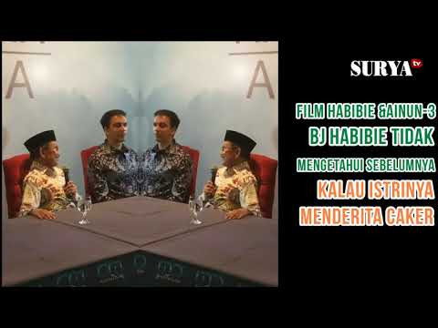 FULL DIBALIK FILM HABIBIE & AINUN 3 BEGINI CERITANYA @HABIBIE SENDIRI YANG CERITA