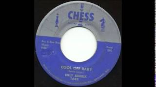 Billy Barrix  Cool Off Baby  CHESS 1662
