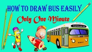 How To Draw Bus /  Easily Draw Only One minute / Best Drawing