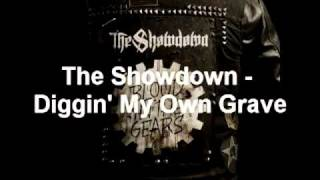 Watch Showdown Diggin My Own Grave video