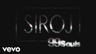 SIROJ - Slowly (99 Souls Remix) ft. Ayden
