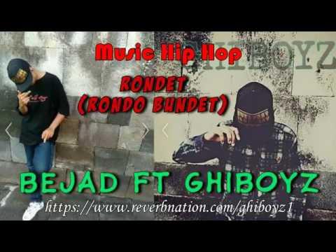 Bejad ft ghiboyz  RONDET (rondo bundet
