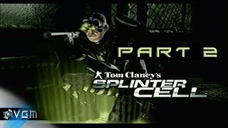 Splinter Cell Part 2: Breaking and entering