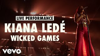 Kiana Ledé - Wicked Games (Live) | Vevo LIFT Live Sessions
