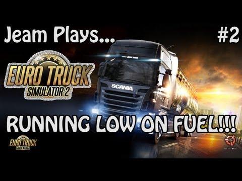 Jeam Plays Euro Truck Simulator 2 - Episode 2 - RUNNING LOW ON FUEL!!!