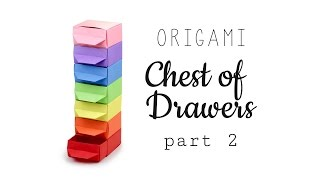 Origami Chest of Drawers Tutorial ♥︎ Part 2 - Drawers