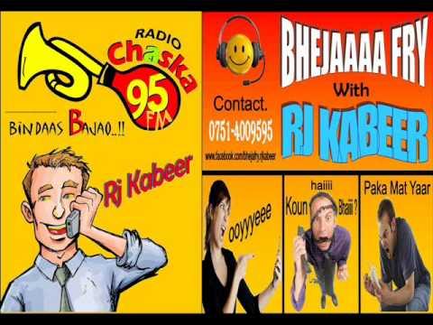 BHEJAFRY WITH RJ KABEERDR. SAHAB KA HUA BHEJA-FRY