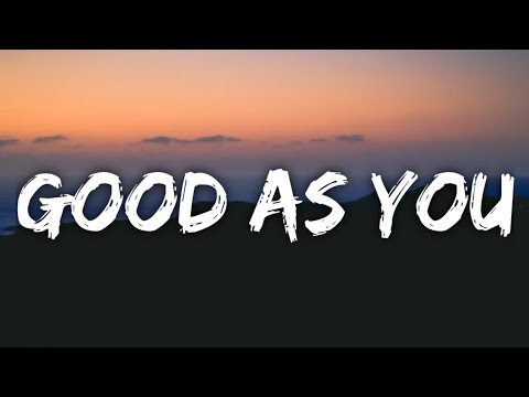 Kane Brown - Good As You (Lyrics) Mp3